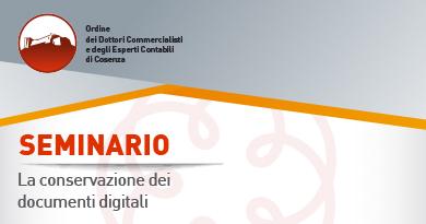 Seminario: La Conservazione dei documenti digitali